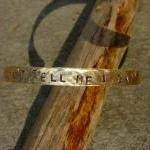 Brass Bracelet Stamped DON'..